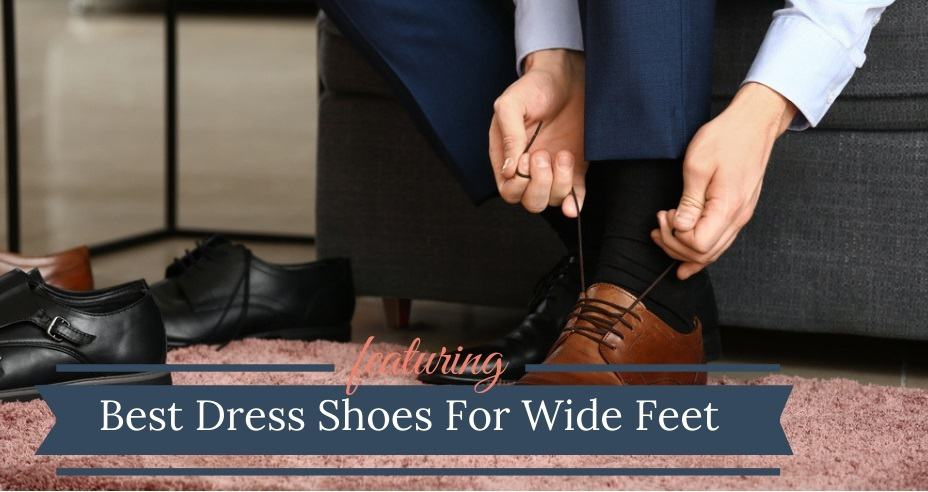 best mens dress shoes for wide feet