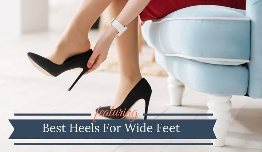 Best Heels For Wide Feet