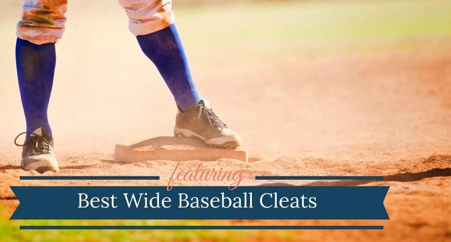 Best Baseball Cleats For Wide Feet
